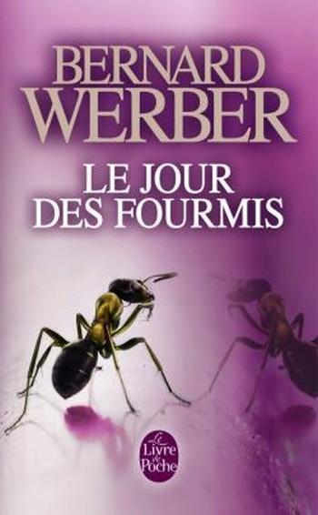 Couverture La trilogie des fourmis, tome 2 : Le jour des fourmis