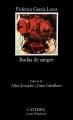 Couverture Noces de sang Editions Catedra (Letras Hispánicas ) 1998