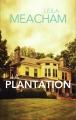 Couverture La plantation Editions France loisirs 2015