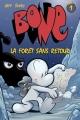 Couverture Bone (9 tomes), tome 1 : La forêt sans retour Editions Presses Aventure 2006