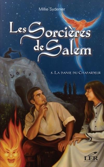 Couverture Les sorcières de Salem, tome 5 : La danse du chapardeur