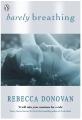 Couverture Breathing, tome 2 : Ma raison d'espérer Editions Penguin books 2012