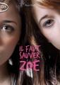 Couverture Il faut sauver Zoé Editions Michel Lafon (Poche) 2015