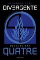 Couverture Divergente raconté par Quatre Editions Nathan 2015
