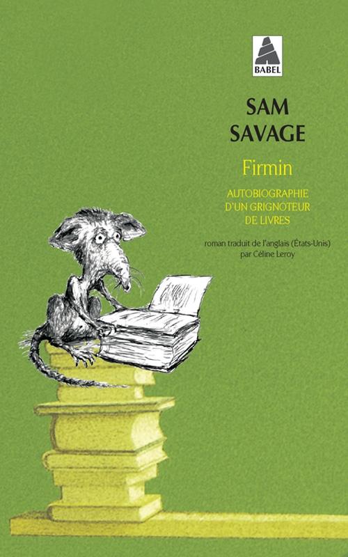 Couverture Firmin : autobiographie d'un grignoteur de livres