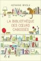 Couverture La bibliothèque des coeurs cabossés Editions France loisirs 2015