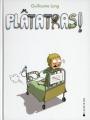 Couverture Plâtatras ! Editions La Joie de Lire (Somnambule) 2009