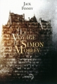Couverture Le voyage de Simon Morley Editions Denoël (Lunes d'encre) 2015