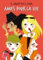 Couverture Comme des soeurs, tome 2 : Amies pour la vie Editions Le Livre de Poche (Jeunesse) 2011