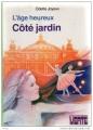 Couverture L'Âge heureux : Côté jardin Editions Hachette (Bibliothèque Verte) 1980