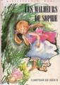 Couverture Les malheurs de Sophie Editions Hachette (Bibliothèque rose) 1973