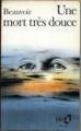 Couverture Une mort très douce Editions Folio  1987