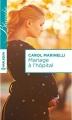 Couverture Mariage à l'hôpital Editions Harlequin (Blanche) 2015