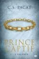 Couverture Prince captif, tome 1 : L'Esclave Editions Milady 2015