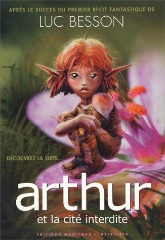 Couverture Arthur et les Minimoys, tome 2 : Arthur et la cité interdite