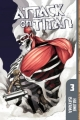 Couverture L'attaque des Titans, tome 03 Editions Kodansha International 2012