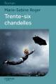 Couverture Trente-six chandelles Editions Feryane (Gros Caracteres) 2014