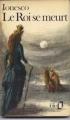 Couverture Le roi se meurt Editions Folio  1973