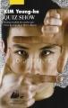 Couverture Quiz show Editions Philippe Picquier (Corée) 2015