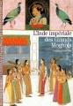 Couverture L'Inde impériale des Grands Moghols Editions Gallimard  (Découvertes - Histoire) 1997