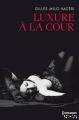 Couverture Luxure à la cour Editions Harlequin (HQN) 2014