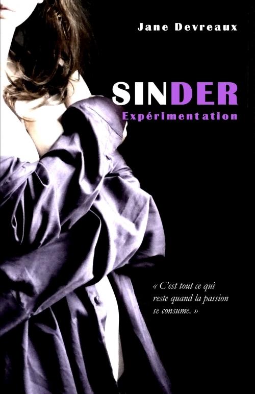 Couverture Sinder, tome 1 : Expérimentation