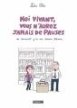 Couverture Moi vivant, vous n'aurez jamais de pauses ou comment j'ai cru devenir libraire Editions Delcourt (Tapas) 2015