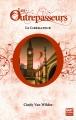 Couverture Les Outrepasseurs, tome 3 : Le libérateur Editions Gulf Stream 2015