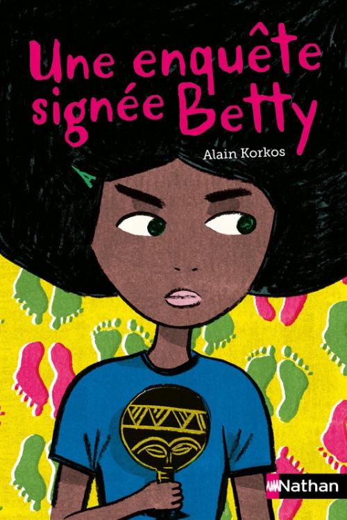 Couverture Une enquête signée Betty