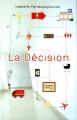 Couverture La décision Editions France loisirs 2013