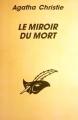 Couverture Le miroir du mort / Poirot résout trois énigmes Editions Librairie des  Champs-Elysées  (Le masque) 1993