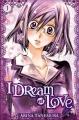 Couverture I dream of Love, tome 1 Editions Tonkam (Shôjo) 2015