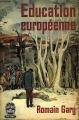 Couverture Education européenne Editions Le Livre de Poche 1962
