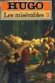Couverture Les Misérables (3 tomes), tome 3 Editions Le Livre de Poche 1985
