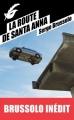 Couverture La Route de Santa Anna Editions du Masque (Poche) 2014