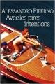 Couverture Avec les pires intentions Editions Liana Lévi 2005