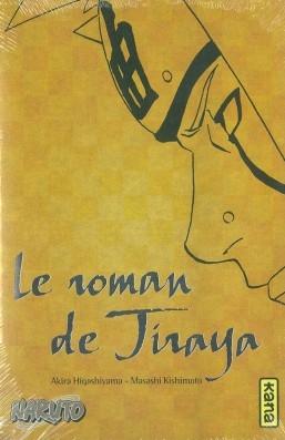 Couverture Naruto (Roman), tome 1 : Le roman de Jiraya : Récits héroïques d'ermites shinobis