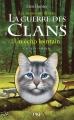 Couverture La guerre des clans, cycle 4 : Les signes du destin, tome 2 : Un écho lointain Editions Pocket (Jeunesse) 2015