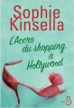 Couverture L'Accro du shopping, tome 7 : L'Accro du shopping à Hollywood Editions Belfond (Mille comédies) 2015