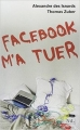 Couverture Facebook m'a tuer Editions NiL 2011