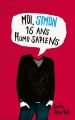 Couverture Moi, Simon, 16 ans, homo sapiens / Love, Simon Editions Hachette 2015