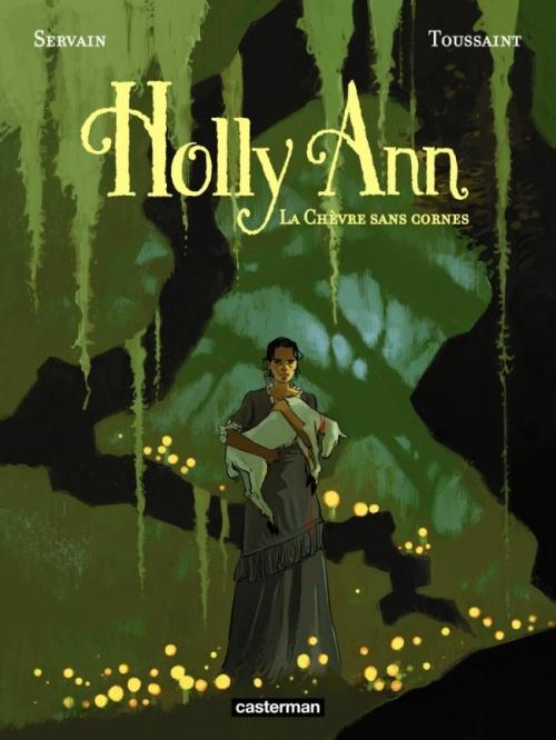 Couverture Holly Ann, tome 1 : La chèvre sans cornes