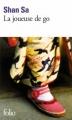 Couverture La Joueuse de go Editions Folio  2010