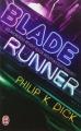 Couverture Robot blues / Les androïdes rêvent-ils de moutons électriques ? / Blade Runner Editions J'ai Lu 2012