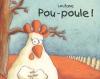 Couverture Pou-poule ! Editions L'école des loisirs (Lutin poche) 2003