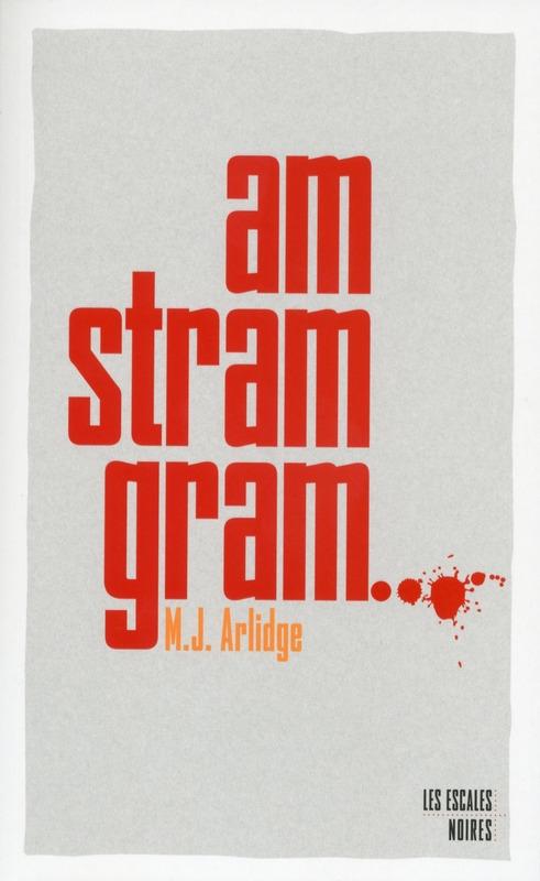 HÉLÈNE GRACE (Tome 01) : AM STRAM GRAM de M. J. Arlidge Couv16572945