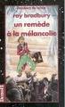 Couverture Un remède à la mélancolie Editions Denoël (Présence du futur) 1999