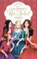 Couverture Les Colombes du Roi-Soleil, tome 14 : Retrouvailles à Versailles Editions Flammarion 2015