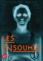 Couverture Les insoumis / Darkest minds, tome 1 : Rébellion Editions Le Livre de Poche (Jeunesse) 2015