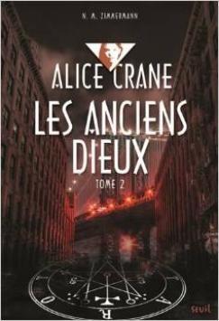 Couverture Alice Crane, tome 2 : Les anciens dieux